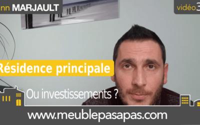 Investissement locatif avant résidence principale : Croyance ou réalité ?