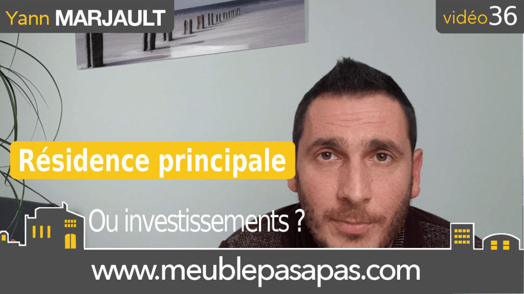 investissement locatif avant residence principale