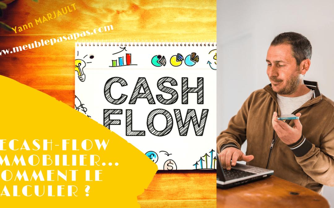 Cash flow immobilier : ne faites-pas l'erreur !