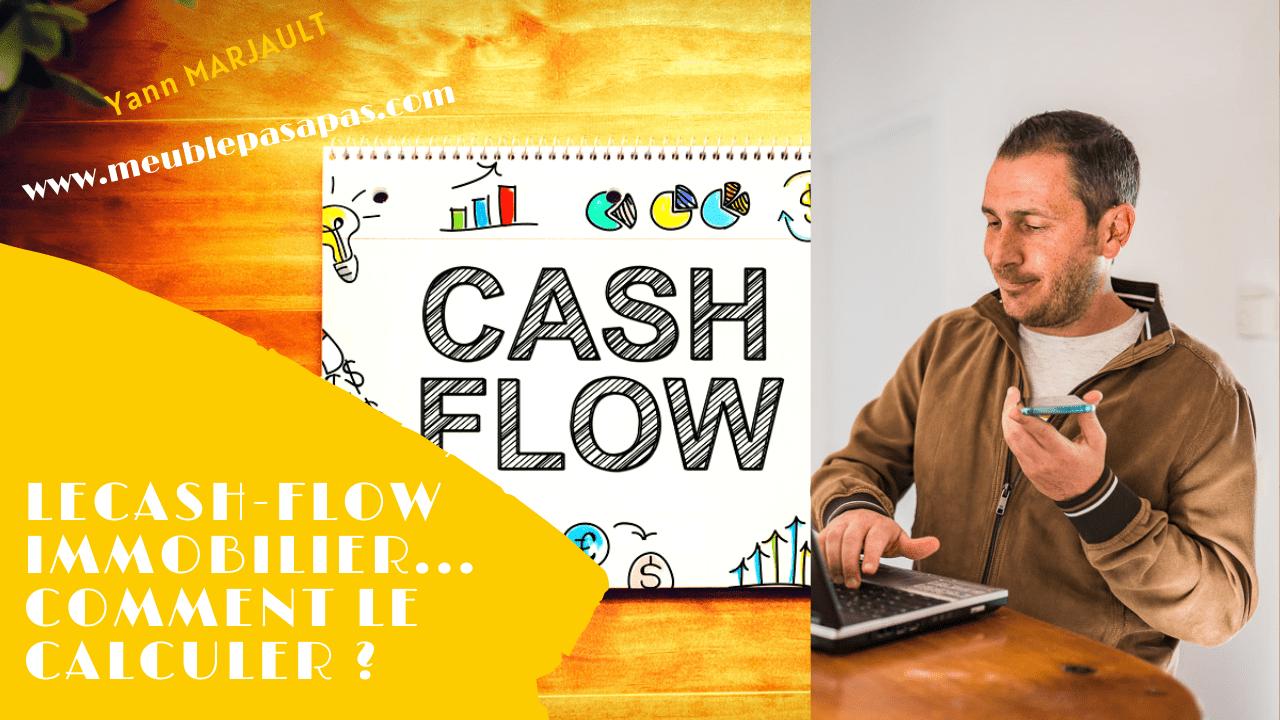 Cash flow immobilier